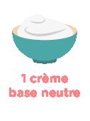 1 crème base neutre
