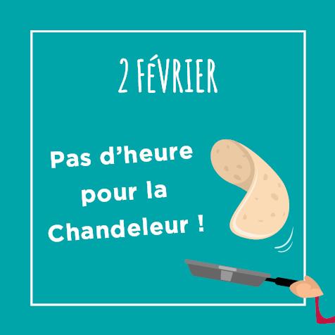 Post - 2 février : Pas d'heure our la Chandeleur !