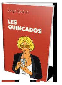 Livre Les Quincados par Serge Guérin - Photo du livre