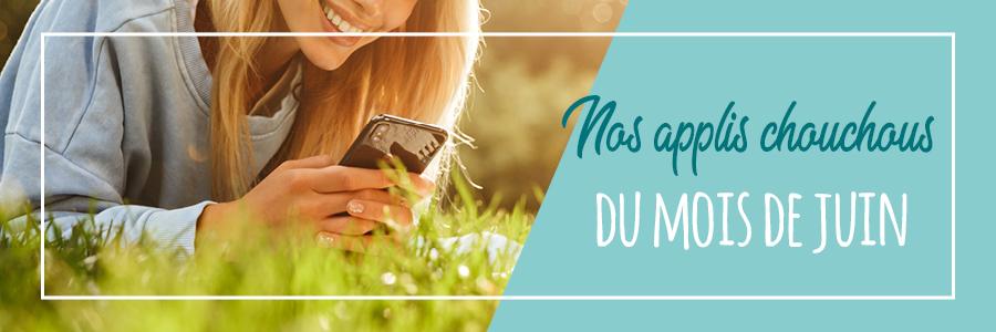 4 applis smartphone à tester au mois de juin 2019 - Photo d'une femme regardant des applications sur son écran de téléphone
