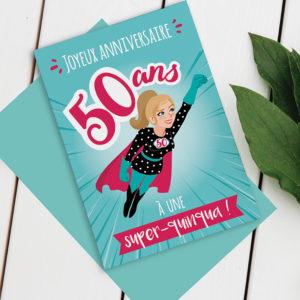 Carte Anniversaire 50 ans femme - 2 modèles au choix entre blonde et brune