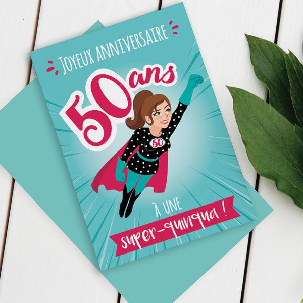 Carte anniversaire 50 ans Femme - Modèle Quinqua Brune Super-Héros