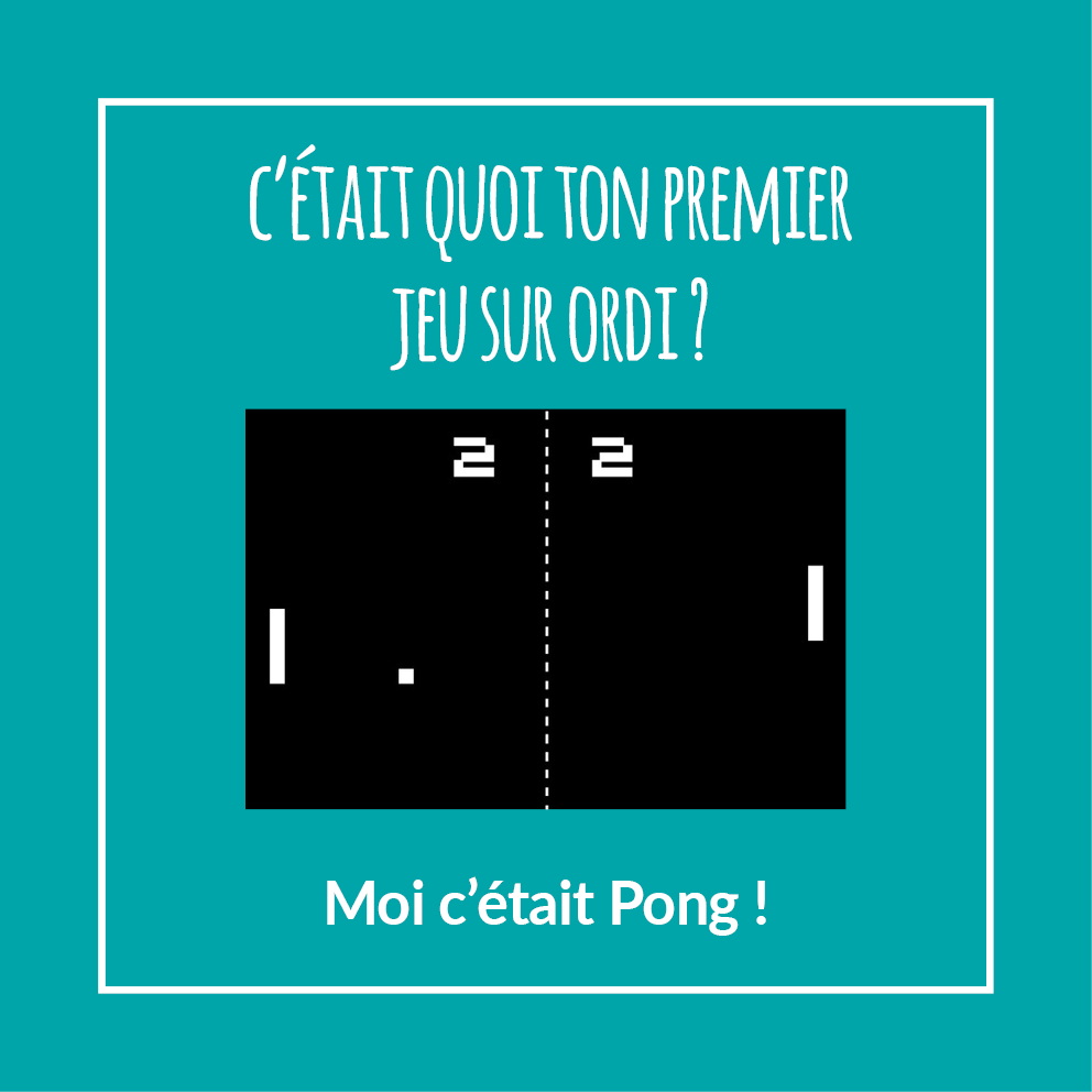 Souvenir - Le jeu Pong sur les premiers ordinateurs