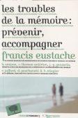Livre-troubles-memoire-francis-eustache